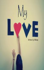 My Love by inisepp