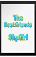 The Bestfriends by ShyGirl_5680