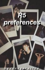 R5 Preferences by rockyscactus