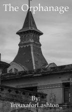 The Orphanage-Lashton AU by TrouxaforLashton_