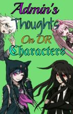 Admin's Thoughts on DR Characters by LuckyClover11307