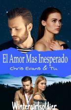 El Amor Mas Inesperado ( Chris Evans & Tu ) #Wattys2017 by _WinterGirlSoldier