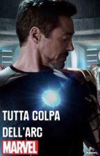 TUTTA COLPA DELL'ARC by ironbae