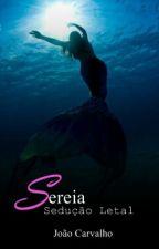 Sereia - Sedução Letal by ItsJoaoC