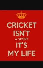 THE LOVE OF MY LIFE - CRICKET by Prabhjot_Gobind