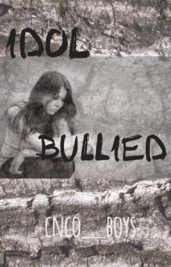 Idol Bullied