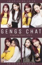 Gengs chat by magnaegihyun