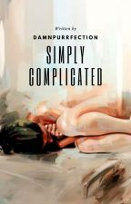 Simply Complicated by DoubleBRacer