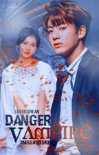 Опасно- Вампир! by loveKorean
