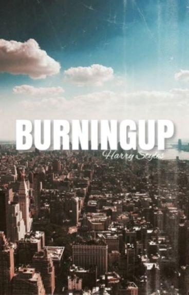BURNING UP | h.s.
