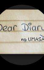 Diary Ng UMASA by EllimacPaciente
