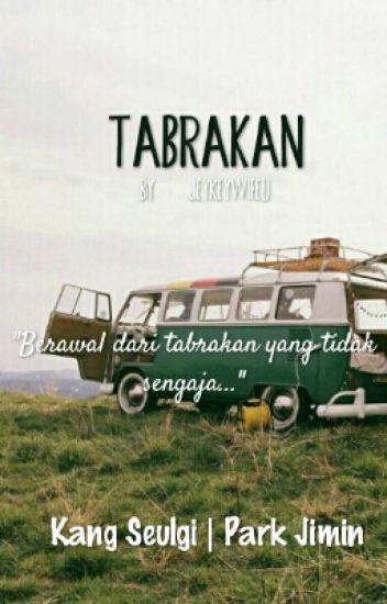 tabrakan | seulmin [completed]