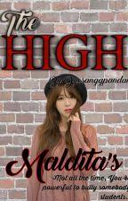 The High Malditas (On-going) by Dyosanggpandak