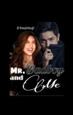 Mr. Badboy And Me [Completed] by _hart_hart_