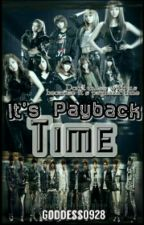 It's Pay Back Time (ExoShidae FF) by pinkyjellyjilli