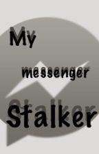 My messenger Stalker [ OPRAVUJE SE ] by Illy-bla