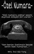 Özel Numaram by IncigulTunc
