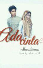 Ada Cinta by rellantidiana