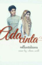 Ada Cinta by rellantidiana