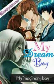 My dream boy (my imaginary boy) by illbeurprincess