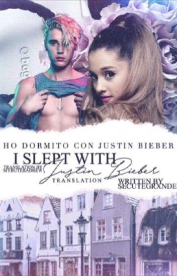 I Slept With Justin Bieber - Italian Translation