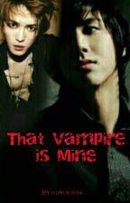 That Vampire Is Mine by kurukisya