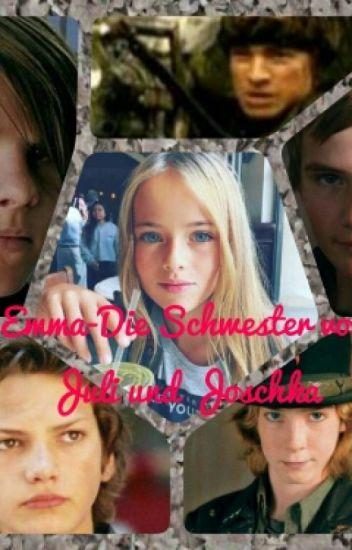 Emma-Die Schwester von Juli und Joschka
