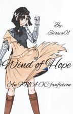 Wind of hope {FMA OC fanfiction} - UNFINISHED by All_in_Art