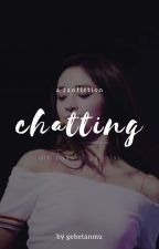 chatting; kmg ✔ by gebetanmu