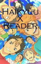 Haikyuu X Reader  by 0815_Held