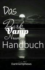 Das DarkVampNews-Handbuch by DarkVampNews