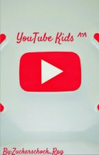 YouTube Kids ^°^ - Rpg by sugerwitch