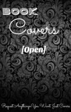 BOOK COVERS [Open] by bluemaiden_owwSic