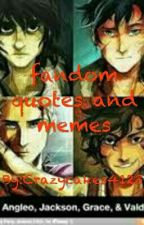 Fandom Quotes And Memes by dimiwitch_writer4123