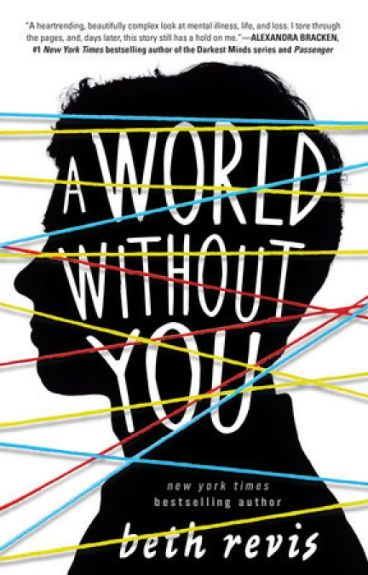 A World Without You by bethrevis