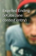 Expelled Ending (xKatieJane contest entry) by LoveHopeDreams