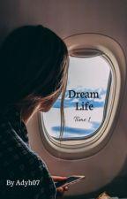 Dream Life (Antoine Griezmann) TOME 1 - TERMINÉ by adyh07
