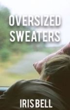 Oversized Sweaters (Traduction Française) by Littleturtle03