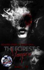 The Forest's Vampire #ConcursoNoMuerto #VampireLoveBloody by sara_1s