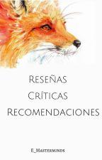 [CERRADO] Reseñas, críticas y recomendaciones by E_Masterminds