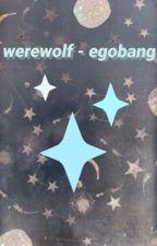 werewolf - egobang by moroodors