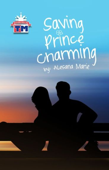 Saving Prince Charming by Alesana_Marie