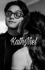 Kathniel (completed) by ChappyDhain