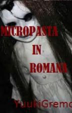 Micropasta in romana  by YuukiGremory