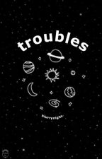 troubles || harry potter [100%] by blurrynight-