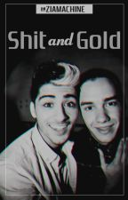 shit and gold · ziam by ZIAMACHINE