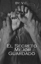 El Secreto Mejor Guardado by CharlotteVives