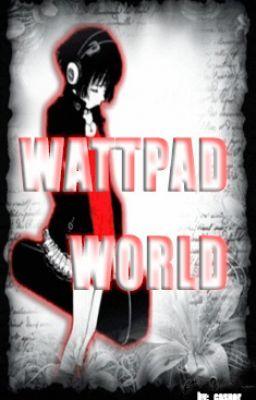 wattpad world