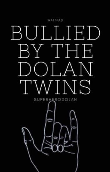 Bullied By The Dolan Twins |✔️|