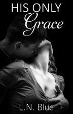 His only Grace (Sample) by LemonNavyBlue